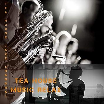 Tea House Music Relax