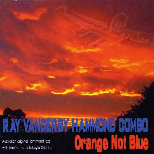 Ray Vanderby Hammond Combo