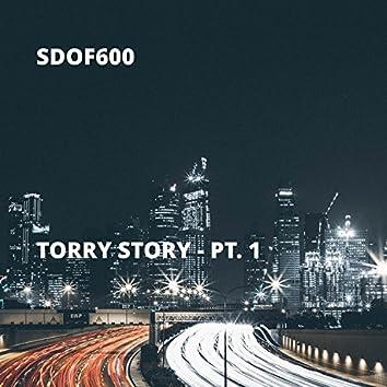 Torry Story - Pt. 1