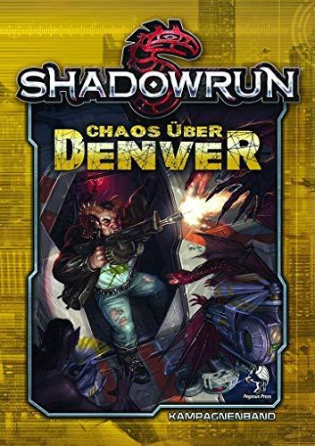 Shadowrun 5: Chaos über Denver (Hardcover)