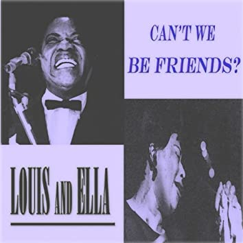 Can't We Be Friends? (40 Songs - Digital Remastered)