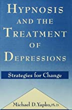 Hypnosis and the Treatment of Depressions: Strategies for Change (English Edition)