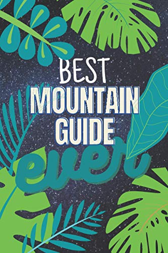 best Mountain guide ever: 2021 planner All-In-One | weekly planners | perfect Mountain guide gifts