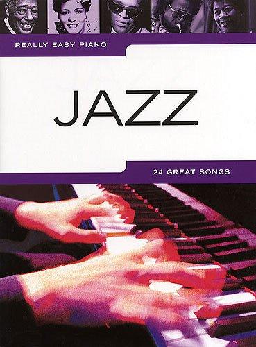 Really Easy Piano: Jazz mit Bleistift - 24 Melodien für Klavier sehr leicht gesetzt u.a. mit Satin DOLL und Fly ME to The Moon - ideal auch für Anfänger und Wiedereinsteiger (Noten/Sheet Music)