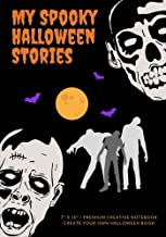 My Spooky Halloween Stories: Create Your Own Halloween Book, 100 Pages, Midnight Black (Campfire Stories) (Volume 9)