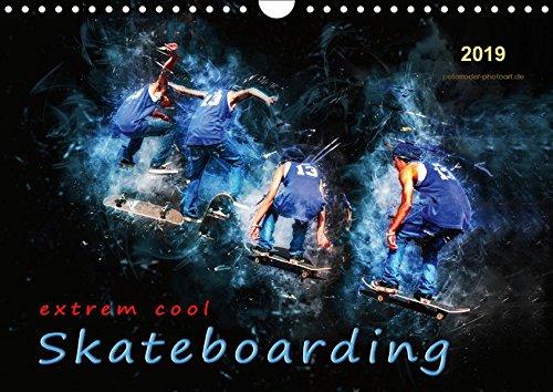 Skateboarding - extrem cool (Wandkalender 2019 DIN A4 quer): Skateboarding, Trendsportart mit Kultstatus. (Monatskalender, 14 Seiten )