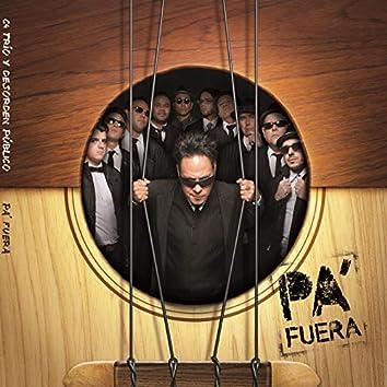 Pa' Fuera