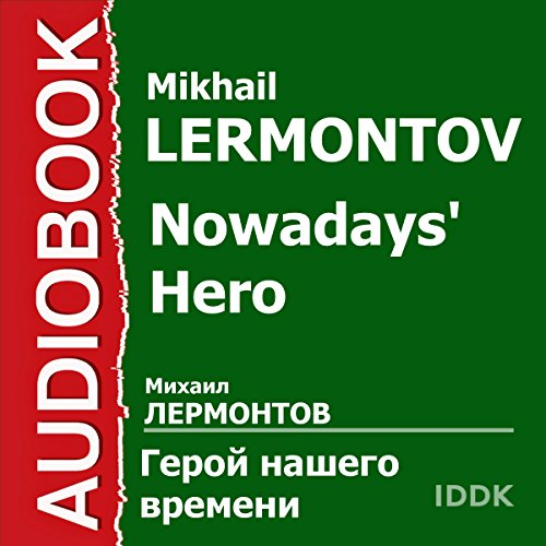 Nowadays' Hero [Russian Edition] audiobook cover art