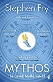 Mythos: The Greek Myths Retold (Stephen Fry's Greek Myths Book 1) (English Edition)