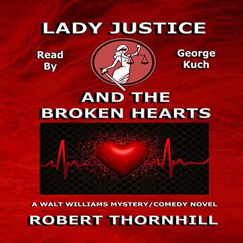 Lady Justice and the Broken Hearts audiobook cover art