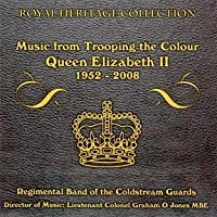 Music From Trooping the Colour 1952 - 2008 by BAND OF THE COLDSTREAM GUARDS