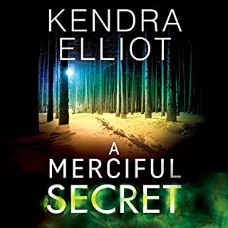 A Merciful Secret     Mercy Kilpatrick, Book 3              Written by:                                                                                                                                 Kendra Elliot                               Narrated by:                                                                                                                                 Teri Schnaubelt                      Length: 9 hrs and 55 mins     6 ratings     Overall 4.5