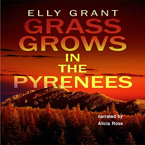 Grass Grows in the Pyrenees cover art