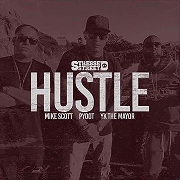 Hustle (feat. Yk the Mayor & Mike Scott)