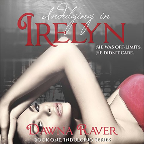 Indulging in Irelyn audiobook cover art