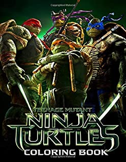 Teenage Mutant Ninja Turtles Coloring Book: Over 50 Coloring Pages about Ninja Turtles Characters for Kids Ages 4-8