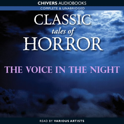 Classic Tales of Horror: The Voice in the Night cover art