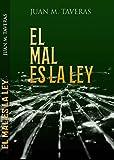 EL MAL ES LA LEY (LOS CUADERNOS DE ORANYAN nº 4)