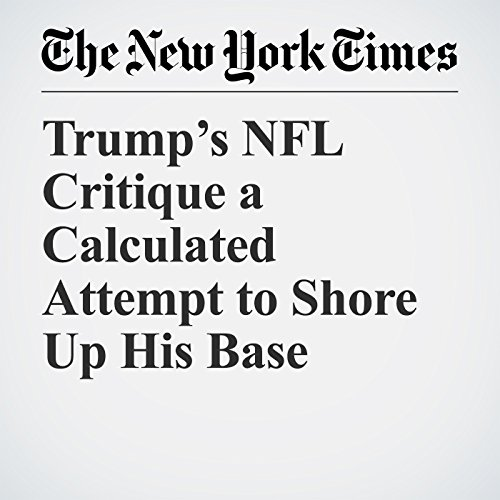 Trump's NFL Critique a Calculated Attempt to Shore Up His Base copertina