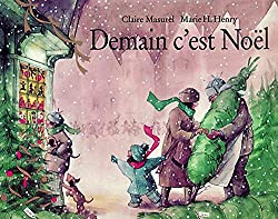 Demain c'est Noël, de Claire Masurel