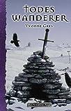 Yvonne Gees: DSA - Todeswanderer
