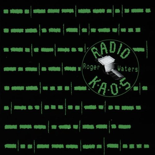 Radio K.A.O.S by Roger Waters