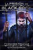 La Prisión de Black Rock. Volumen 7
