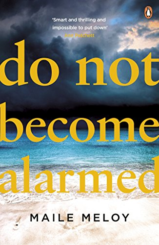 Do Not Become Alarmed (English Edition)