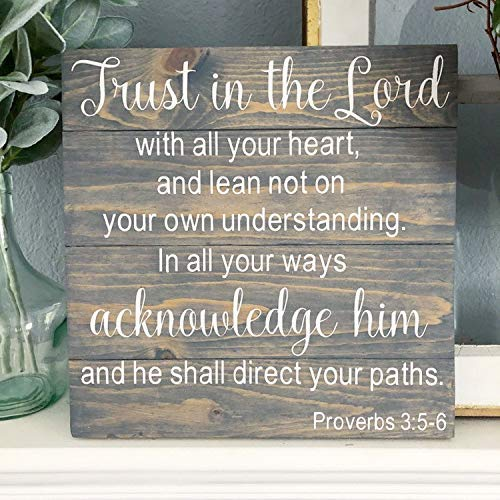 Amazon.com: Arthuryerkes Proverbs 3:5-6 Pallet Sign Scripture Signs Trust  in The Lord Pallet Bible Verse Sign Christian Decor Christian Wood Sign  Plaque Home Decor : Home & Kitchen