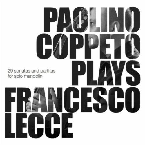 Paolino Coppeto Plays Francesco Lecce