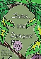 Snail, The Dragon
