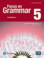 Focus on Grammar 5 with Essential Online Resources (5th Edition)