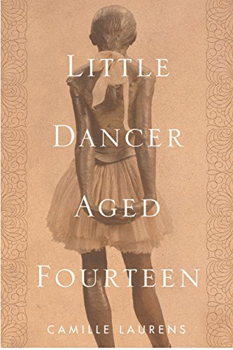 Image of Little Dancer Aged Fourteen: The True Story Behind Degas's Masterpiece (OTHER PRESS)