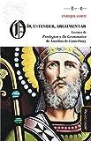 Oír, entender, argumentar: Lectura de Proslogion y De grammatico de Anselmo de Canterbury