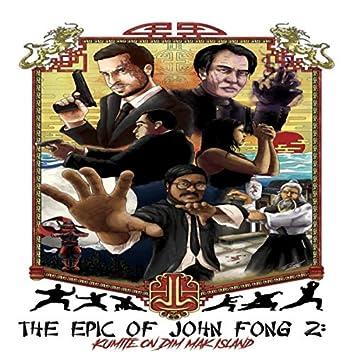 The Epic of John Fong 2: Kumite on Dim Mak Island