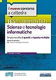 Test commentati Scienze e tecnologie informatiche: Ampia raccolta di quesiti a risposta multipla