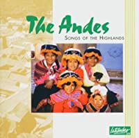 Andes Songs of the Highla