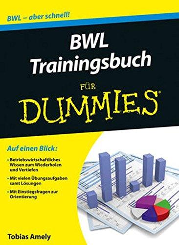 BWL Trainingsbuch für Dummies