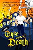 Once Upon A Death (Days Of Death Book 1)