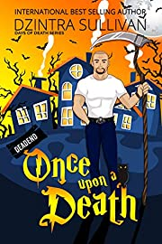 Once Upon A Death (Days Of Death Series Book 1)