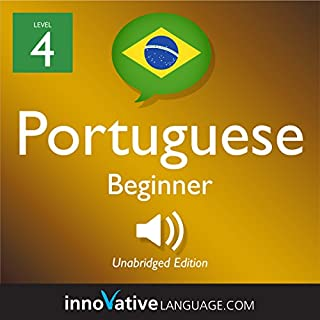 Learn Portuguese - Level 4: Beginner Portuguese audiobook cover art