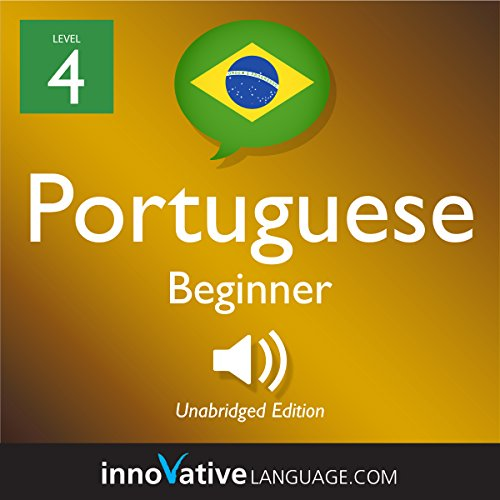Learn Portuguese - Level 4: Beginner Portuguese  By  cover art