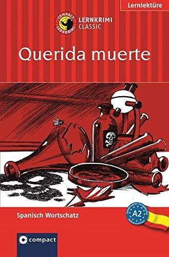 Querida muerte: Spanisch A2 (Lernkrimi Classic)
