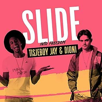 Slide (Into Freedom)