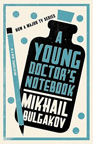 Bulgakov, M: Young Doctor's Notebook