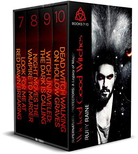 Wicked Good Witches Books 7-10 (Supernatural Protectors Bundles Book 2)