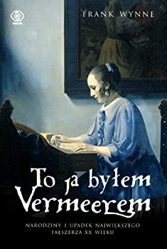 Hardcover To ja bylem Vermeerem [Polish] Book