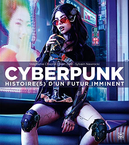 Cyberpunk Histoire(s) d'un futur immi