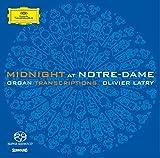 Midnight at Notre-Dame - livier Latry