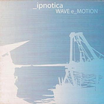 Wave E_Motion